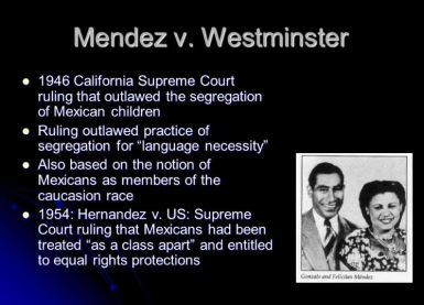 Mendez vs Westminster